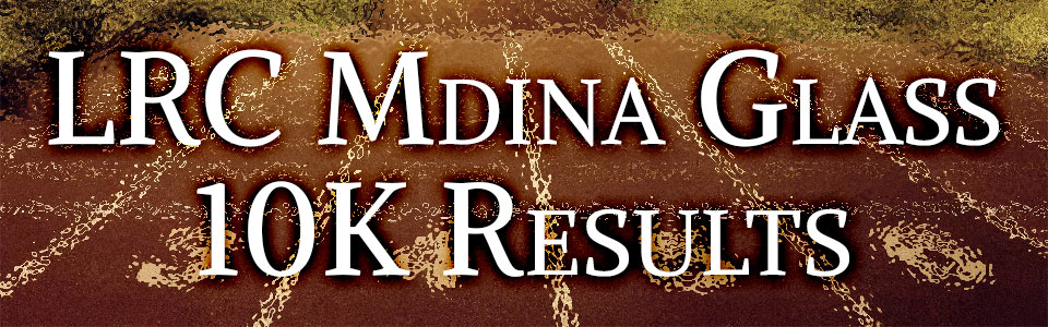 LRC Mdina Glass 10K Race Results